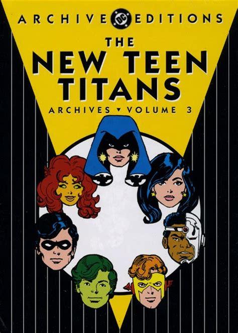dec160376 titans tp vol 01 the return of review new teen titans archives vol 3 hardcover dc comics collected editions