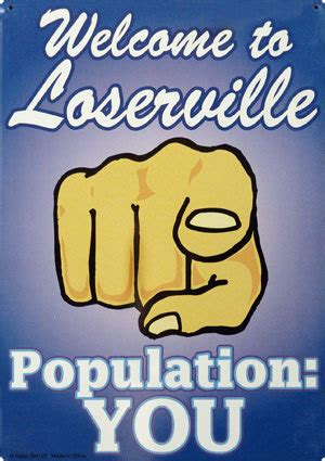 The Losers Friend by Welcome To Loserville Population You Comments And