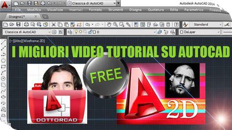 blogspot tutorial video i migliori video tutorial gratuiti su autocad openoikos
