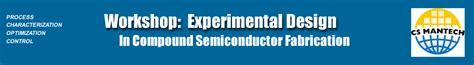 experimental design workshop workshop at csmantech on experimental design