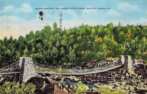 jay cooke state park swinging bridge postcards from the swinging bridge at jay cooke state park