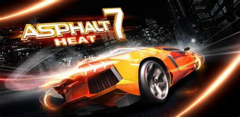 asphalt 7 apk asphalt 7 heat v1 0 4 apk sd data android