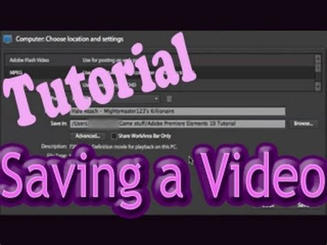tutorial adobe premiere elements 10 adobe premiere elements 10 tutorial saving a video