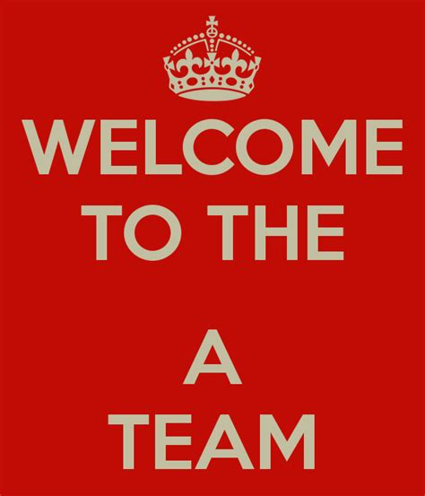 The A Team by Welcome To The A Team Poster Ania Keep Calm O Matic