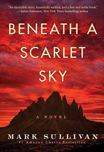 Beneath A Scarlet Sky A Novel beneath a scarlet sky a novel 9781503943377