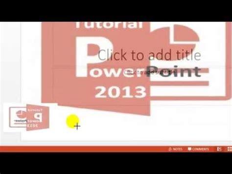 belajar membuat video animasi belajar membuat animasi pada powerpoint 2013 youtube