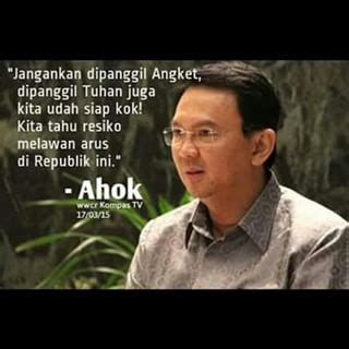 ahok quotes hfj blog kumpulan quot ahok quote quot