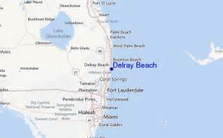 where is delray florida on the map delray surf forecast and surf reports florida