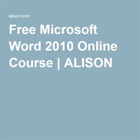 online tutorial microsoft word 2010 free online microsoft office 2010 training course alison