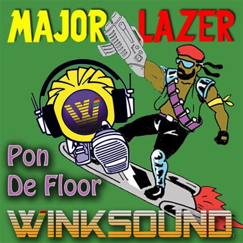 Pon The Floor by Pon De Floor Winksound