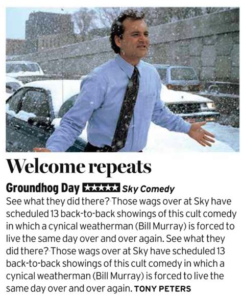 groundhog day radio sky comedy to air quot groundhog day quot 13 times back to back to