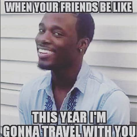 Travel Meme - 20 of the best travel memes on the internet mpora