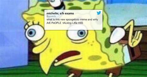 Sponge Bob Memes - mocking spongebob is the spiciest new meme on the block thechive