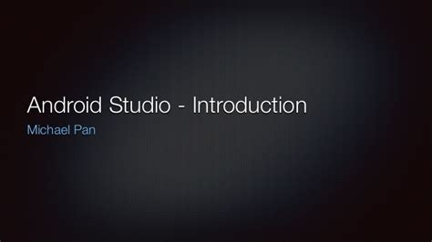 android studio slide layout introduction to android studio