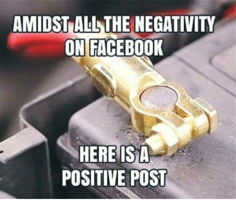 Post Meme - amidst allthe negativity on facebook here is a positive