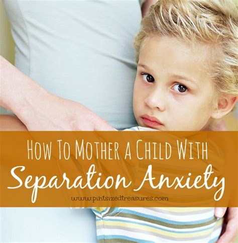 how to a with separation anxiety how to a child with separation anxiety