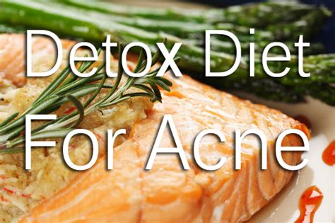 Can A Junk Food Detox Help Acne by Detox Diet For Acne