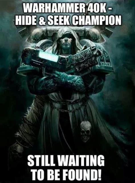 Warhammer 40k Memes - pinterest the world s catalog of ideas