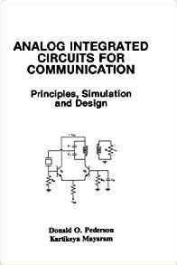 analog integrated circuits books analog integrated circuits for communication principles simulation and design donald o