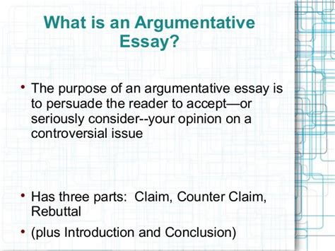 What Is The Purpose Of An Essay by Argumentative Essay Ppt
