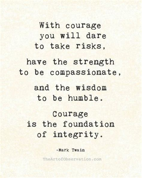 the courage way leading and living with integrity books courage quotes quotesgram