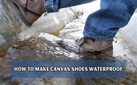 how to make canvas shoes waterproof waterproof canvas shoes