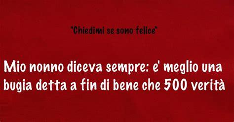 Giovanni Ferrari K Se by Le Pi 249 Belle Frasi Del Cinema Chiedimi Se Sono Felice 2000