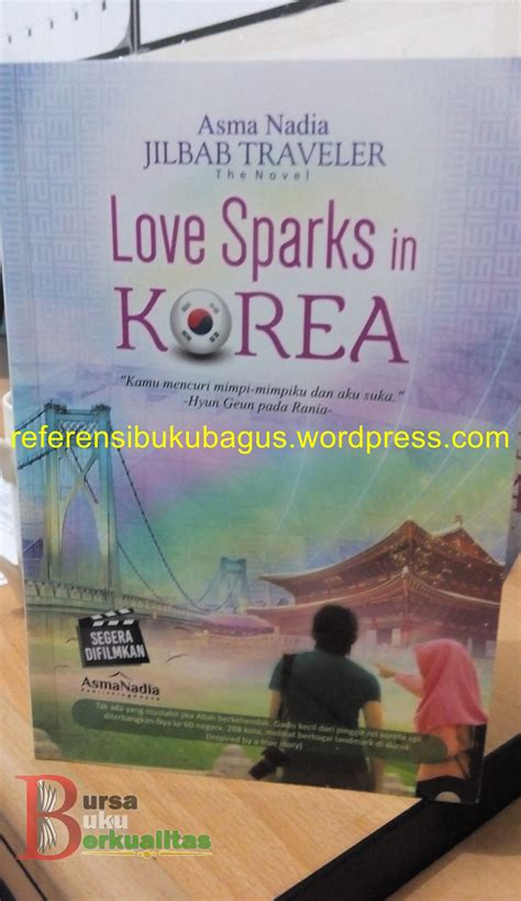 Harga Buku Novel Indonesia Terbaru Best Seller by Sinopsis Novel Jilbab Traveler Sparks In Korea