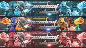 President clash channel banner art coc clash of clans new youtube