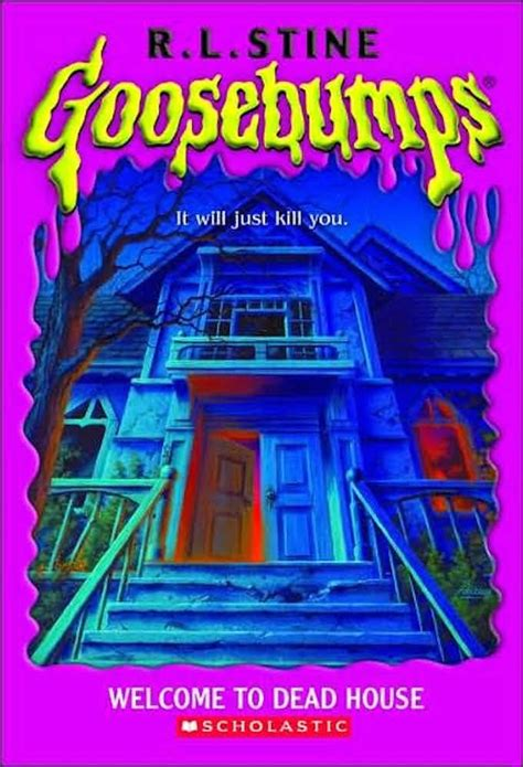 spooky end whitehouse volume 3 books welcome to dead house ranking every quot goosebumps quot book