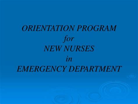 Orientation Programme For Mba Students Ppt by Ppt Orientation Program For New Nurses In Emergency