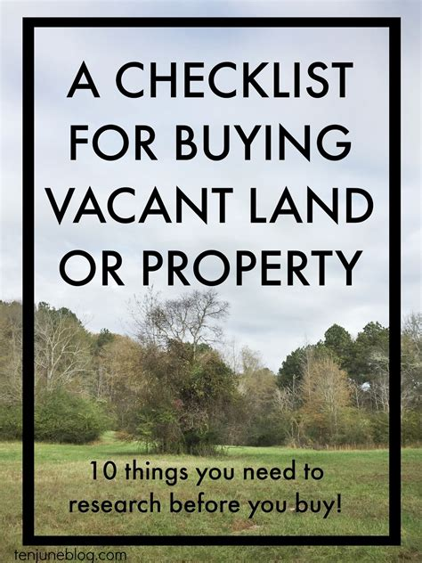 buying a vacant house ten june a checklist for buying vacant land or property
