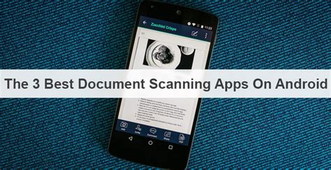 best app for scanning documents 3 best document scanning apps for android droidviews