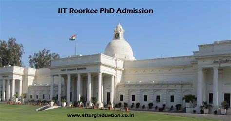 Iit Roorkee Mba Admission 2017 by Iit Roorkee Announces Phd Admission For Autumn Semester