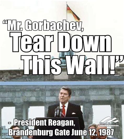 Berlin Meme - ronald reagan quot mr gorbachev tear down this wall