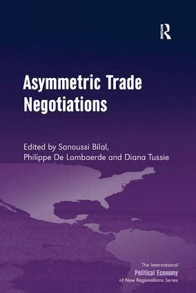 asymmetry a novel books asymmetric trade negotiations hardback routledge