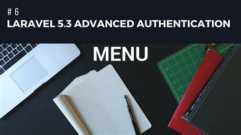 laravel 5 default layout laravel 5 3 advanced authentication 6 menu youtube