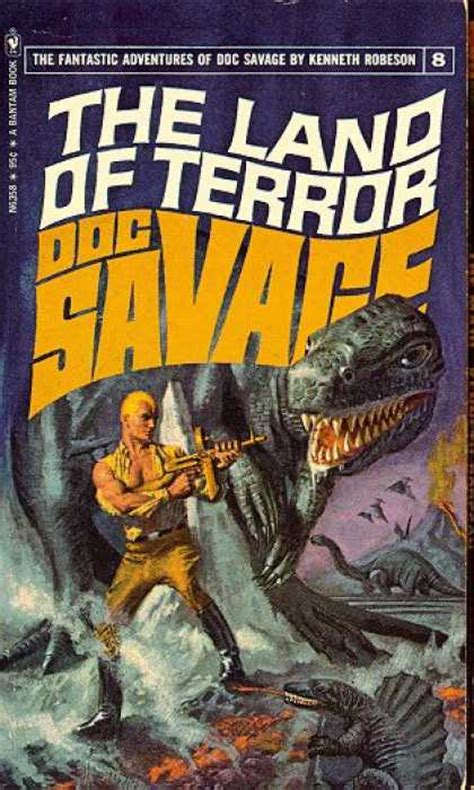 the savage a novel books the land of terror doc savage 8 dusk before the