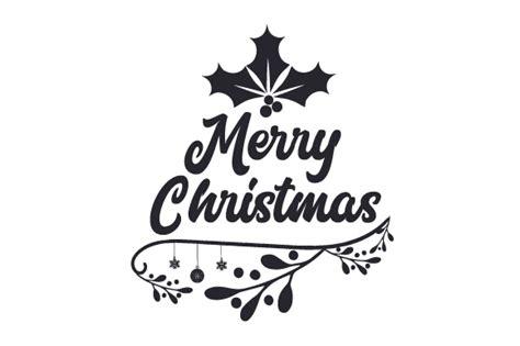 merry christmas svg cut file  creative fabrica crafts creative fabrica