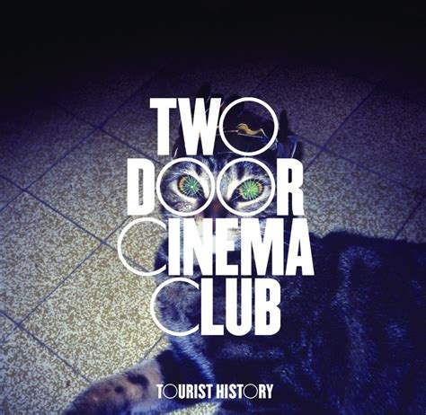 Two Door Cinema Club I Can Talk two door cinema club i can talk lyrics genius lyrics