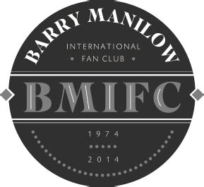barry manilow fan club barry manilow international fan club bmifc