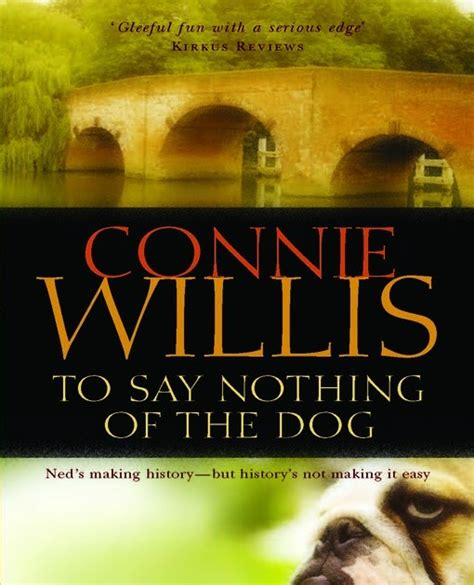 say nothing a novel books the new fashioned book review connie willis to