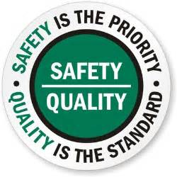 Slogans about quality signs safety is the priority quality is