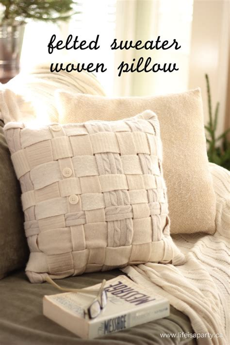 How To Make A Pillow From A Sweater by Felted Sweater Woven Pillow Is A