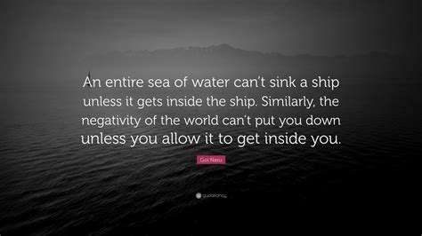 save a sinking ship quotes goi nasu quote an entire sea of water can t sink a ship