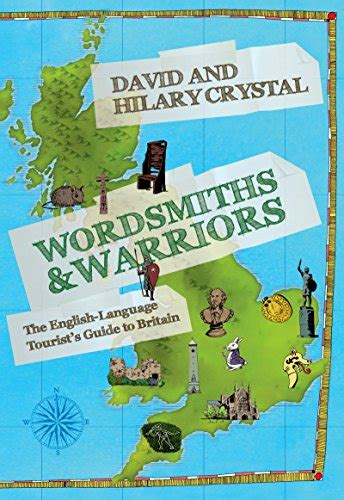 libro the worriers guide to wordsmiths and warriors the english language tourist s guide to britain letteratura di