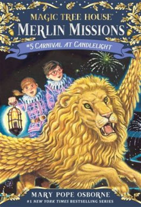 magic tree house series carnival at candlelight magic tree house series 33 by mary pope osborne