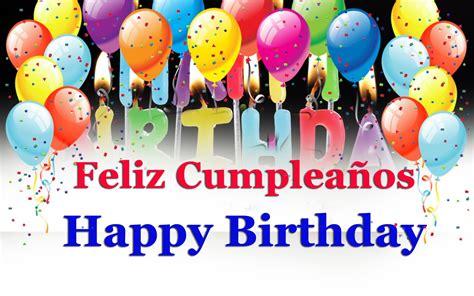 happy birthday in spanish imagenes how to say wishes for happy birthday in spanish song