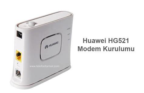 reset android modem huawei hg521 modem şifre wireless kurulum aray 252 z kullanıcı