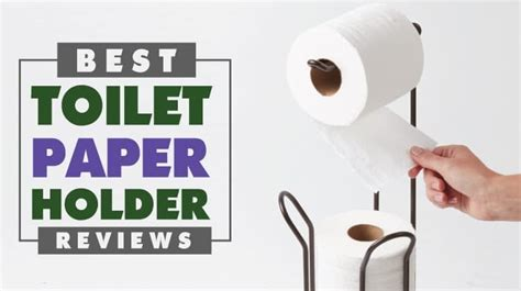 Toilet Paper Guide by 10 Best Toilet Paper Holder 2018 Recommended By Find